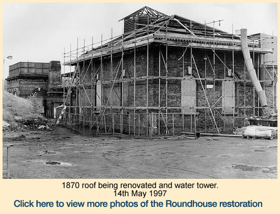 Click here to view more images on the restoration of the Roundhouse